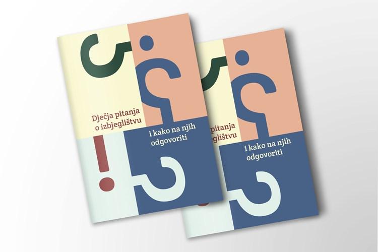 """Brošura """"Dječja pitanja o izbjeglištvu i kako na njih odgovoriti"""""""